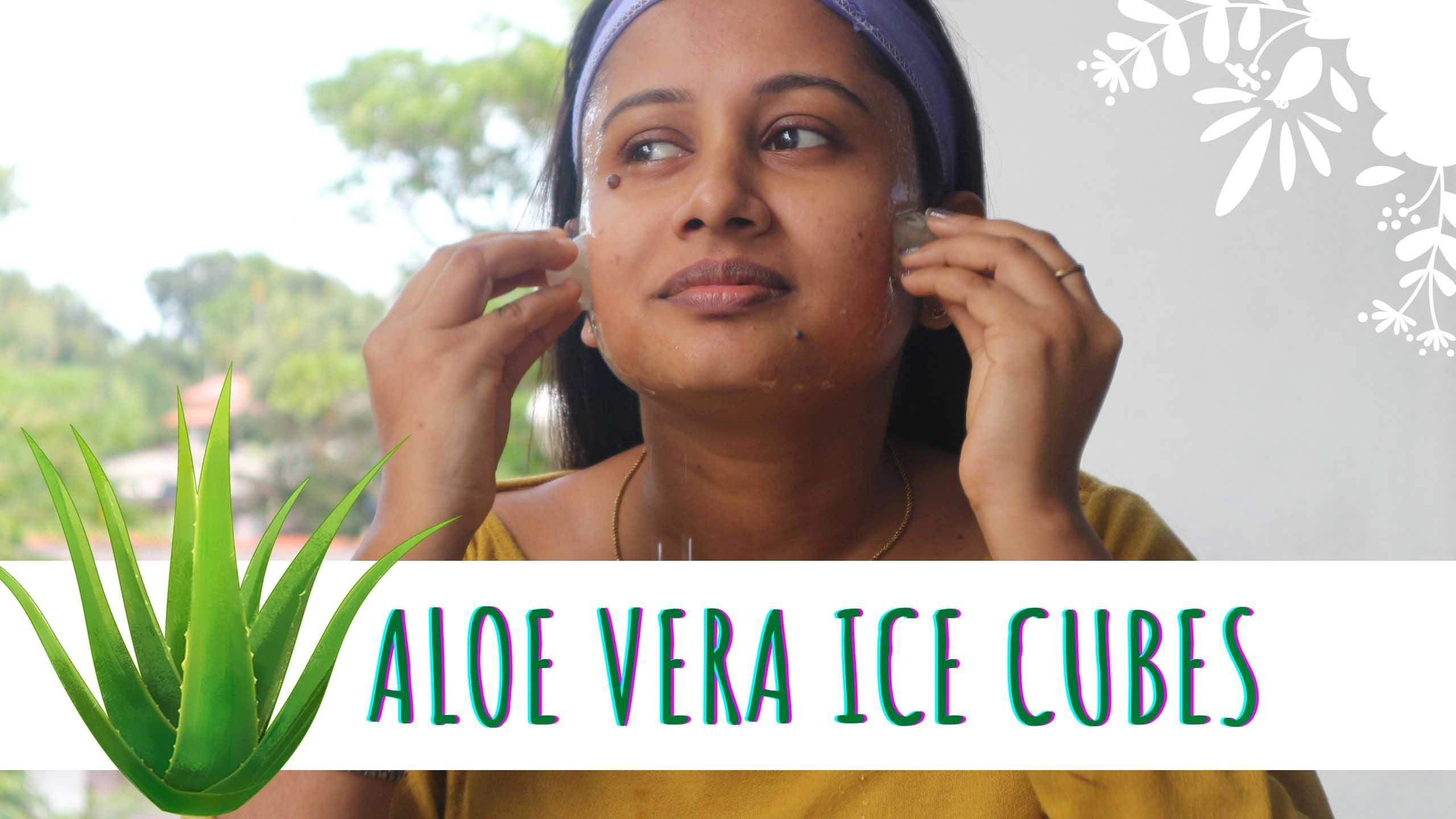 Aloe Vera Ice Cube Treatment